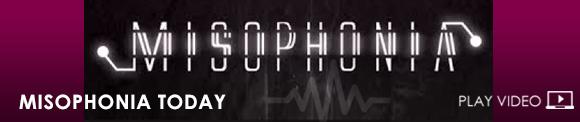 Misophonia